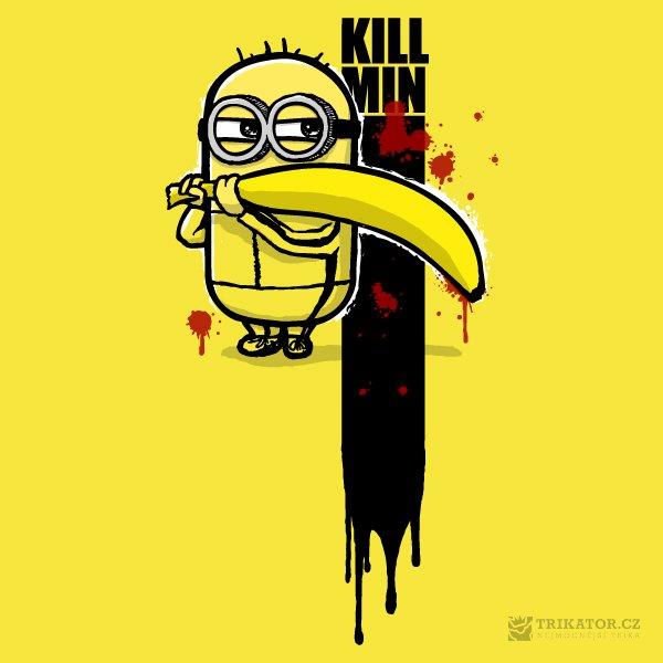 Tričko Kill Min