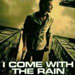 Přicházím s deštěm